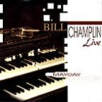 Mayday - Bill Champlin Live (1996)